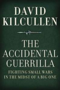 accidental-guerrilla-fighting-small-wars-in-midst-big-david-kilcullen-hardcover-cover-art